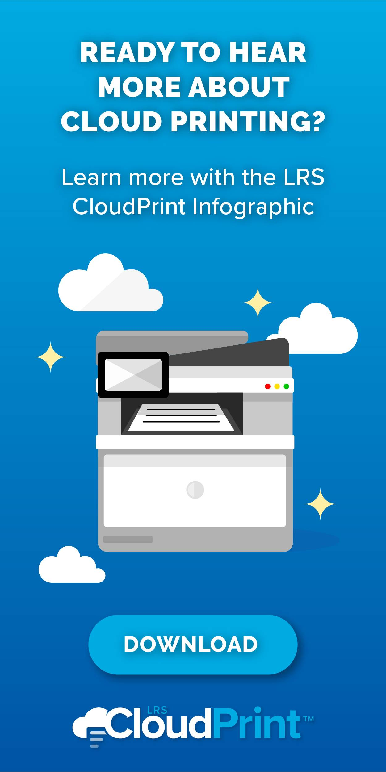 Ready to hear more about cloud printing? Download